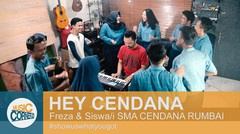 "EPS 95 - ""HEY CENDANA"" by SMA CENDANA RUMBAI & FREZA (original Song)"