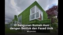 10 Bangunan Rumah Huni Dengan Bentuk dan Fasad Unik