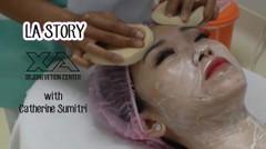 La Story Episode 5 - XA Rejuvenation Center with Catherine Sumitri