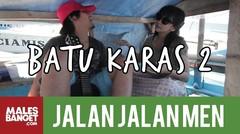 [INDONESIA TRAVEL SERIES] Jalan2Men 2014 - Batu Karas - Episode 11 (Part 2)