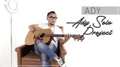 Project Terhebat Ady (Bagian 3)