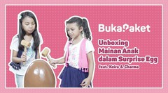 Mainan Anak Kekinian: Giant Surprise Egg feat. Keira Charma   BukaPaket for Kids