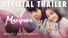 Mariposa Official Trailer - Tayang 12 Maret 2020 Di Seluruh Bioskop