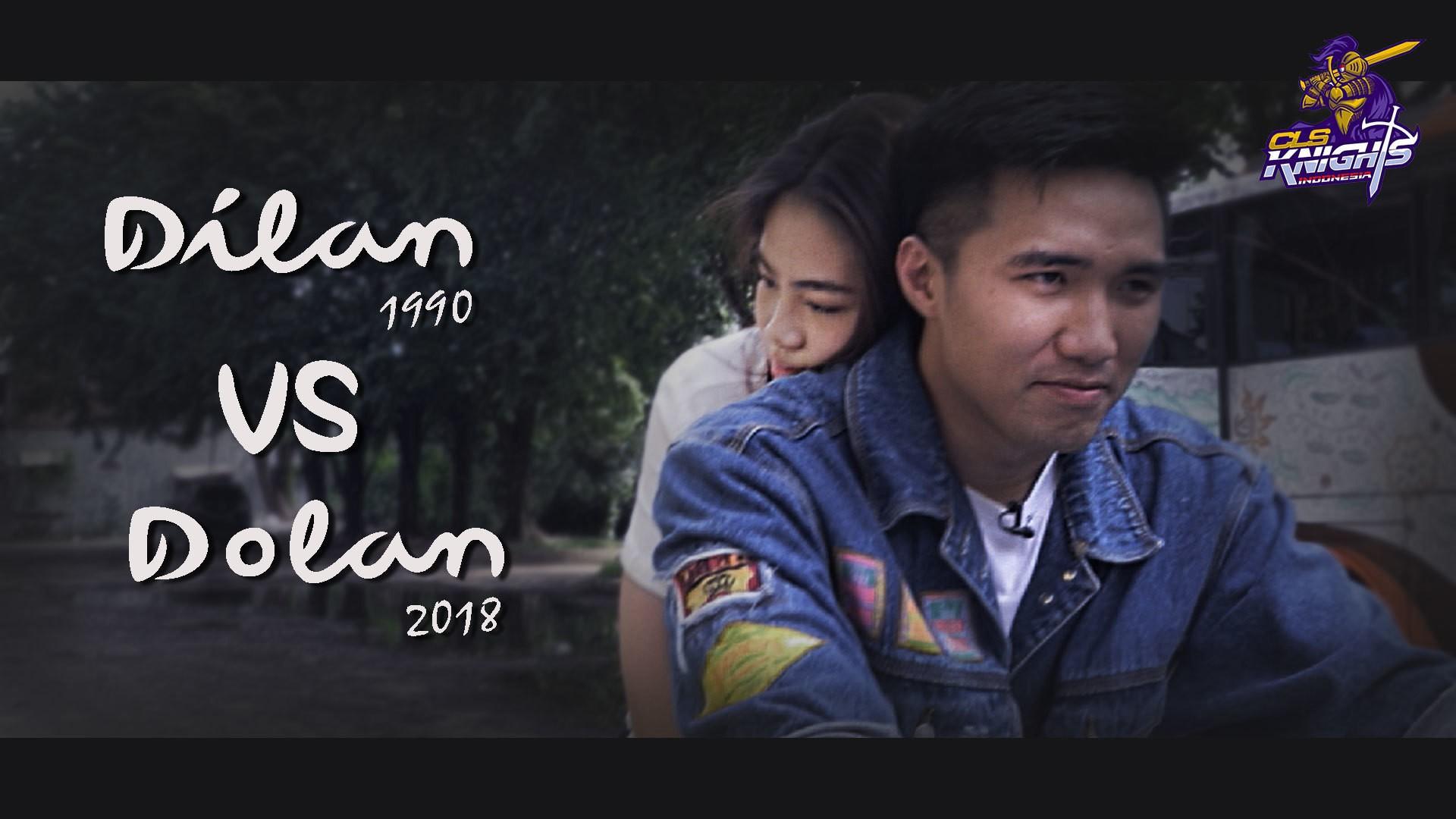 Dilan 1990 Vs Dolan 2018