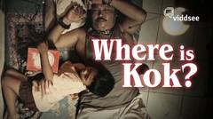 Where is Kok?