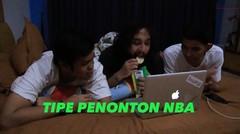 Tipe Penonton NBA