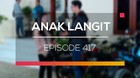 Anak Langit - Episode 417