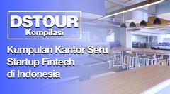 Kumpulan Kantor Seru Startup Fintech di Indonesia - DStour Kompilasi