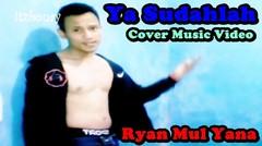 Dangdut Koplo | Ya Sudahlah | Cover Ryan Mul Yana #ASiknyajadibintang bogor
