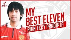 MY BEST ELEVEN RIAN D MASIV ISINYA MU SEMUA!!