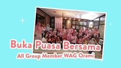 Buka Puasa Bersama All Group Member WAG Orami | Event Orami