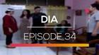DIA - Episode 34