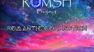 Romantic Collection from Romsh Project