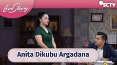 Anita Satu-Satunya Orang Yang Dukung Arga     Love Story The Series Episode 371 & 372