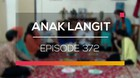 Anak Langit - Episode 372