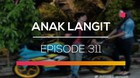 Anak Langit - Episode 311