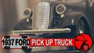 1937 FORD PICK UP TRUCK - CLASSIC CAR OF DIE CAST BLAST #pickup