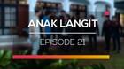 Anak Langit - Episode 21