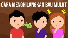 Cara Menghilangkan Bau Mulut!