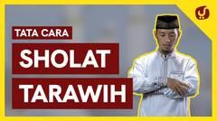 Tata Cara Sholat Tarawih Lengkap - Panduan Shalat Tarawih sesuai Sunnah