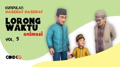 Kumpulan Nasehat LORONG WAKTU ANIMASI | Vol. 5