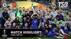 UEFA EUROPA LEAGUE FINAL   CHELSEA 4 - 1 ARSENAL    HIGHLIGHT   BAKU 30 MEI 2019