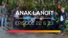 Anak Langit - Episode 22 dan 23