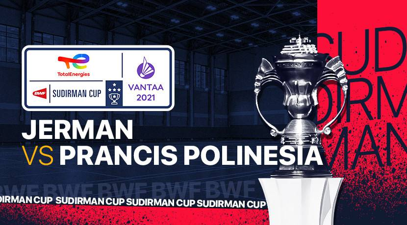 Live Streaming Sudirman Cup 2021 Germany vs France