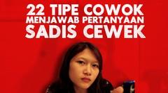 22 TIPE COWOK MENJAWAB PERTANYAAN SADIS CEWEK (MEDAN #MedanVidio) | REDSCENE