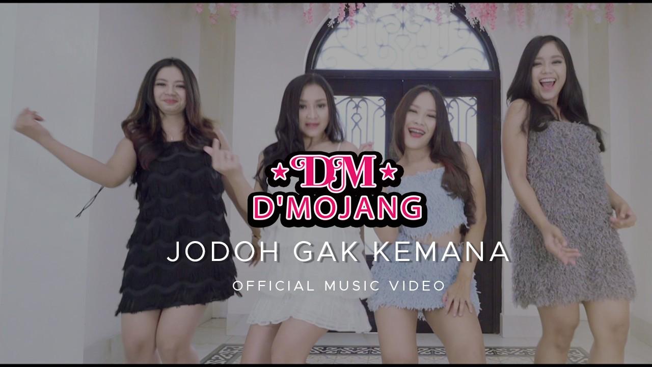 Streaming D'Mojang - Jodoh Gak Kemana (Official Music ...