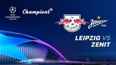 Champions TV 2 - 23 OKT 2019 | 23:50 WIB - Leipzig vs Zenit