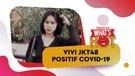 Vivi JKT48 Jadi Member Ketiga Yang Positif COVID-19