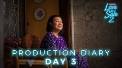 LOVE FOR SALE 2 - Production Diary Day 3