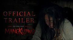 Trailer Kuntilanak Mangkujiwo (2020)