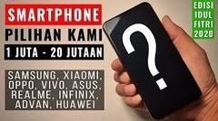Smartphone Terbaik 1 s/d 20 Jutaan Rupiah- Untuk Lebaran 2020 (Khusus Android)