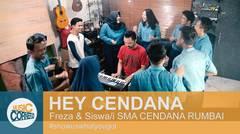 """EPS 95 - """"HEY CENDANA"""" by SMA CENDANA RUMBAI & FREZA (original Song)"""