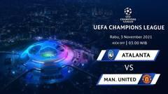 Jadwal Pertandingan | Atalanta vs Manchester United - 3 November 2021, 03:00 WIB | UEFA Champions League 2021