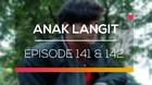 Anak Langit - Episode 141 dan 142