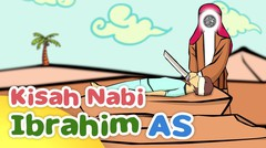 Kisah Nabi Ibrahim AS Menyembelih Nabi Ismail AS - Kartun Anak Muslim