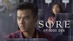 SORE - Istri dari Masa Depan @Episode2_film by TROPICANA SLIM