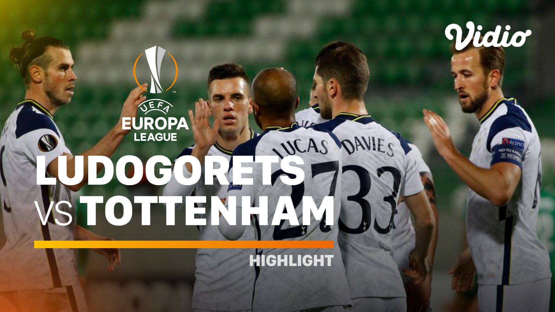 Streaming Highlight Ludogorets Vs Tottenham Hotspur I Uefa Europa League 2020 2021 Vidio Com