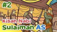 Kisah Nabi Sulaiman AS Menggantikan Nabi Daud Menjadi Raja - Kartun Anak Muslim