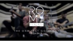 Romy feat Isa Raja - The One That Got Away (Reunion Session)