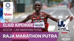 Momen Spesial: Raja Marathon Eliud Kipchoge - Atletik - 8 Agustus 2021 | Olimpiade Tokyo 2020