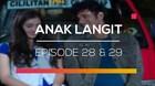 Anak Langit - Episode 28 dan 29