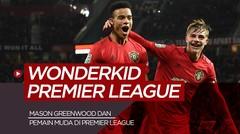 5 Wonderkid Premier League Musim Ini, Pemain Manchester United Diantaranya