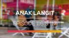 Anak Langit - Episode 116 dan 117