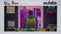 Soulvibe - Dia Bisa ( Official Lyric Video )