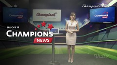 Champions News | Episode 19