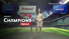 Champions News | Episode 17
